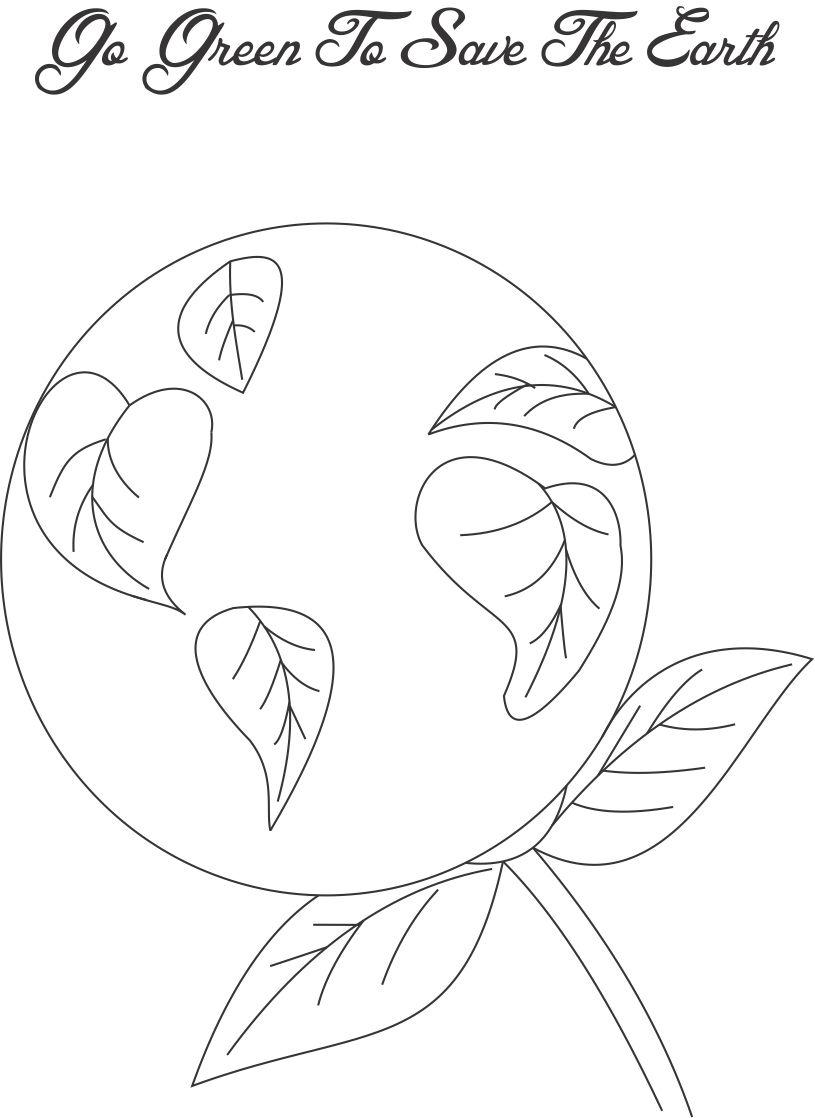 going green coloring pages   Go green to save the Earth coloring page for kids