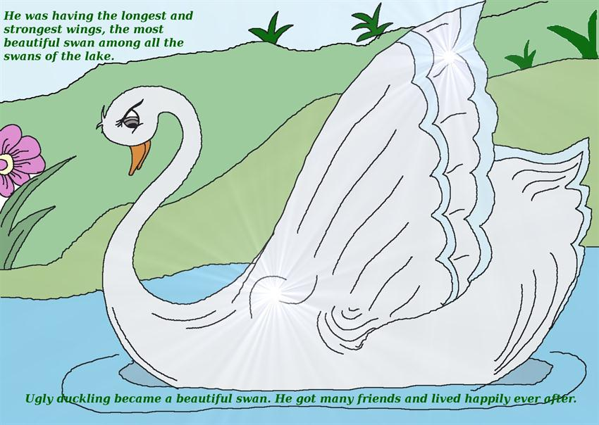 Ugly duckling became a beautiful swan